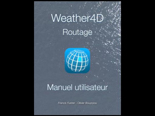 Manuel Utilisateur Weather4D Routage